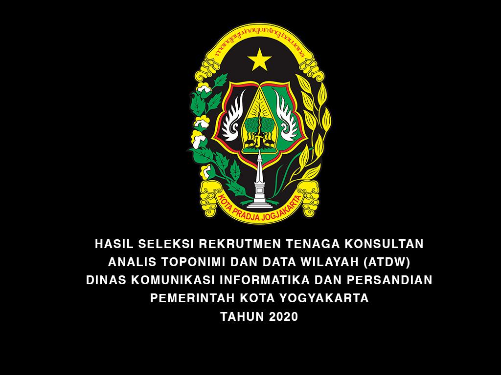 Hasil Seleksi Rekrutmen Tenaga Konsultan untuk Formasi Analis Toponimi dan Data Wilayah Dinas Kominfosandi
