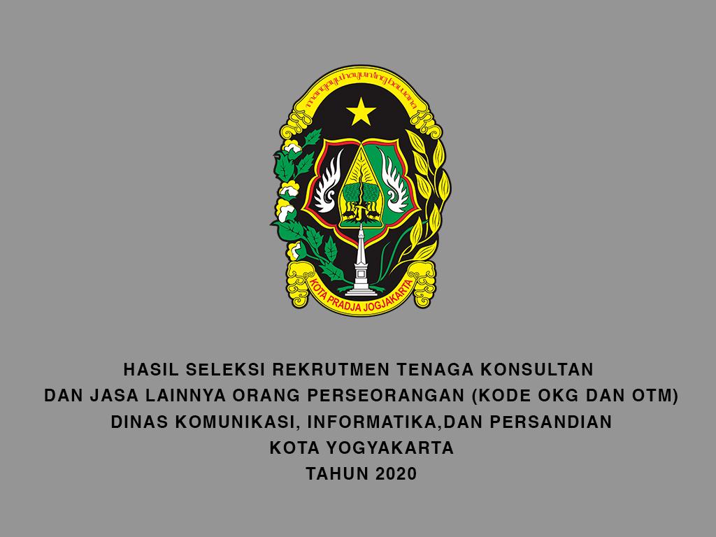 Hasil Seleksi Rekrutmen Tenaga Konsultan untuk Kode Formasi OKG dan OTM Dinas Kominfosandi